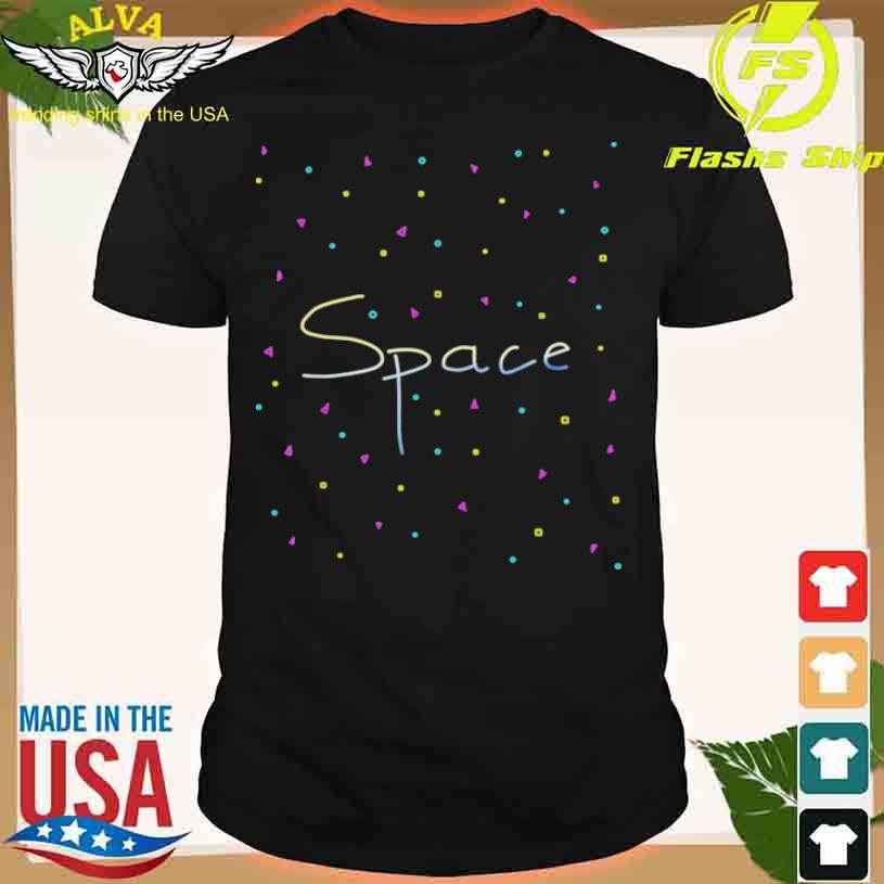 Give Me Space In Color Shirt