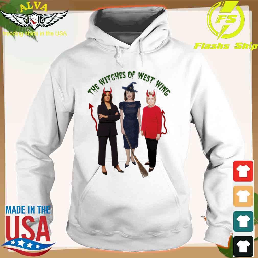 The Witches Of West Wing Shirt hoodie