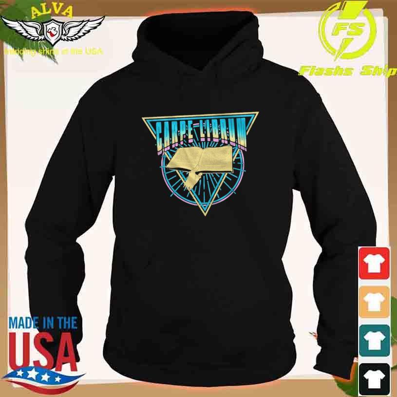 Carpe Librum Shirt hoodie