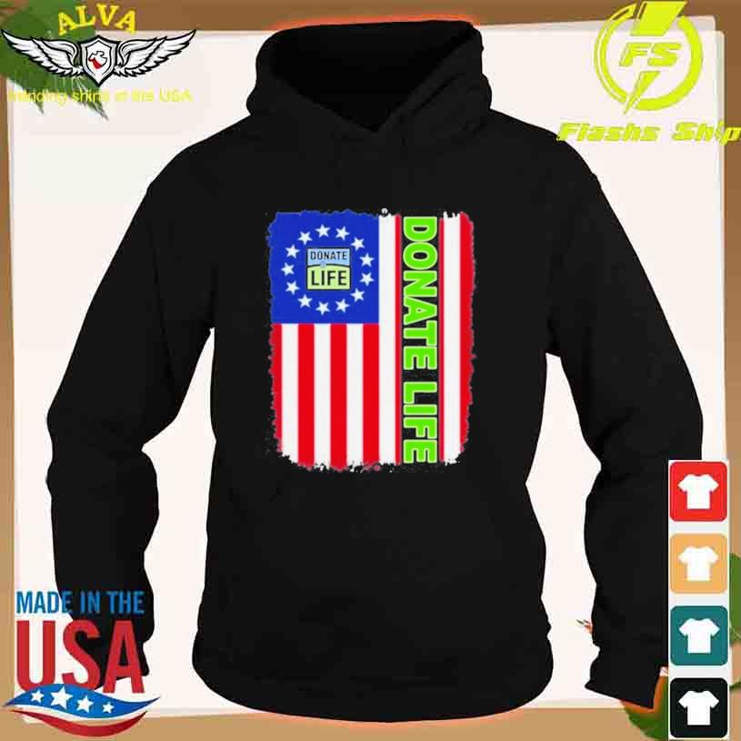 Donate Life Texas American Flag 2021 Shirt hoodie