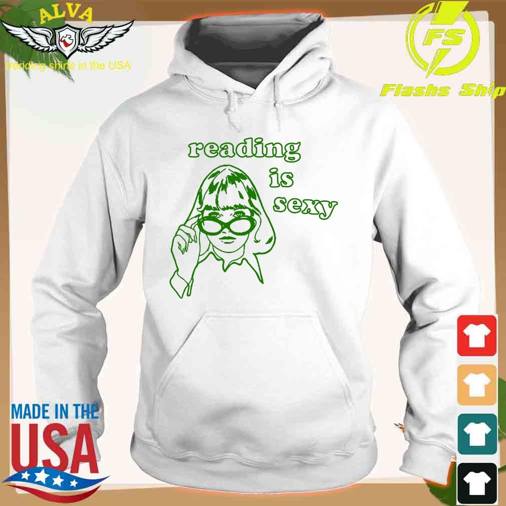 Reading Is Sexy Detail Shirt hoodie